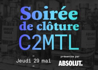 CONTEST – C2MTL CLOSING PARTY