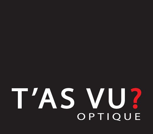 T'AS VU? OPTIQUE