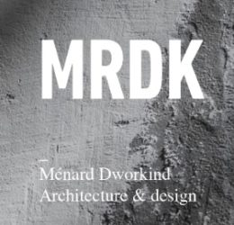 MÉNARD DWORKIND ARCHITECTURE & DESIGN